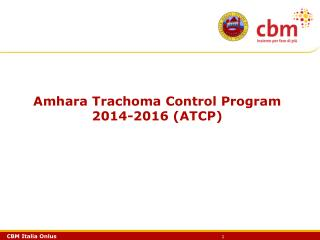 Amhara Trachoma Control Program 2014-2016 (ATCP)