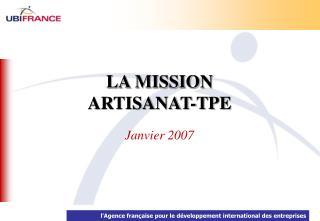 LA MISSION  ARTISANAT-TPE