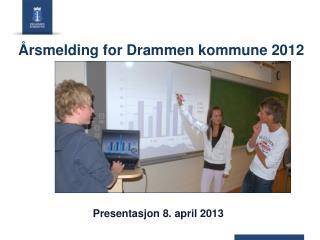 Årsmelding for Drammen kommune 2012