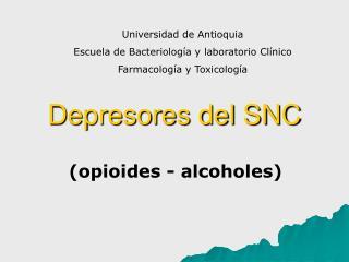 Depresores del SNC