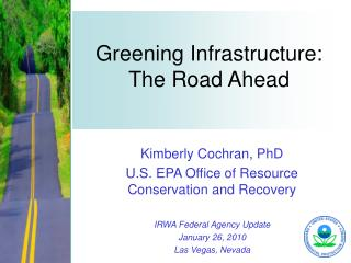 Greening Infrastructure: The Road Ahead
