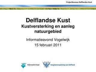 Delflandse Kust Kustversterking en aanleg natuurgebied