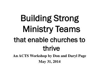 Building Strong Ministry Teams  that enable churches to thrive