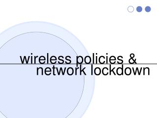 wireless policies &