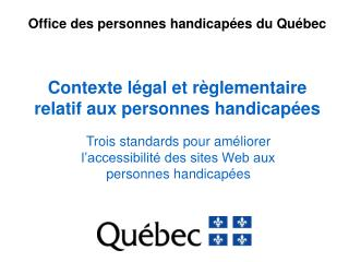 Contexte légal et règlementaire relatif aux personnes handicapées