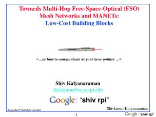 Towards Multi-Hop Free-Space-Optical (FSO) Mesh Networks and MANETs:  Low-Cost Building Blocks
