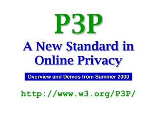 P3P A New Standard in Online Privacy
