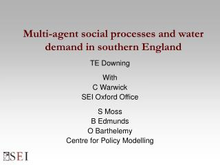 Multi-agent social processes and water demand in southern England