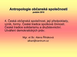 Antropologie občanské společnosti podzim 2010