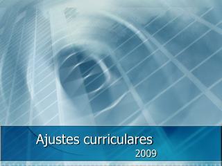 Ajustes curriculares