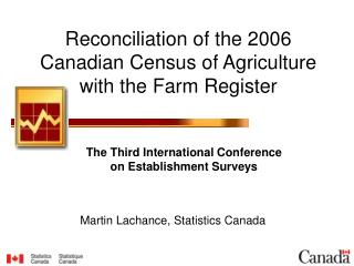 Reconciliation of the 2006 Canadian Census of Agriculture with the Farm Register