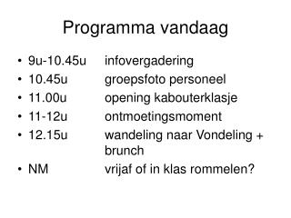 Programma vandaag