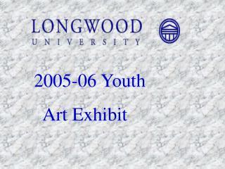 2005-06 Youth   Art Exhibit