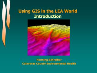 Using GIS in the LEA World Introduction