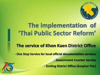 The implementation  of  'Thai Public Sector Reform'