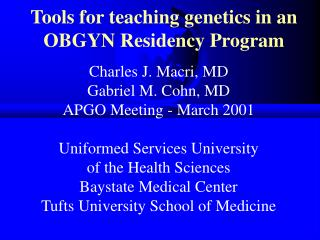 Tools for teaching genetics in an OBGYN Residency Program
