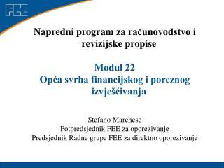 Napredni program  za  ra ?unovodstvo i revizijske propise  Modul 22