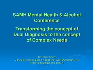 SAMH Mental Health & Alcohol Conference