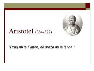 Aristotel  (384-322)