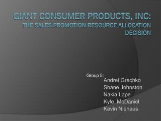 Giant Consumer Products, INC: The sales promotion Resource allocation decision