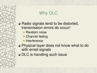 Why DLC