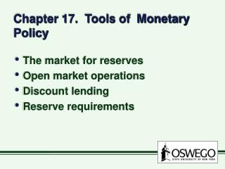 Chapter 17.  Tools of  Monetary Policy