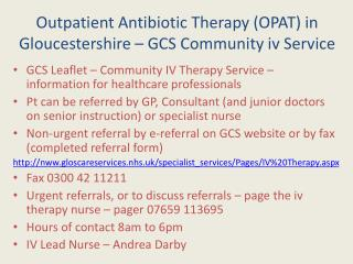 Outpatient Antibiotic Therapy (OPAT) in Gloucestershire � GCS Community iv Service