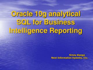 Oracle 10g analytical SQL for Business Intelligence Reporting