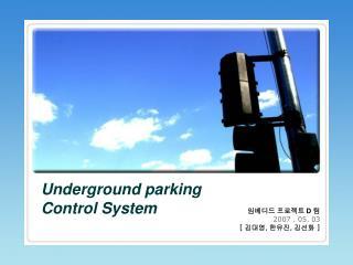Underground parking Control System