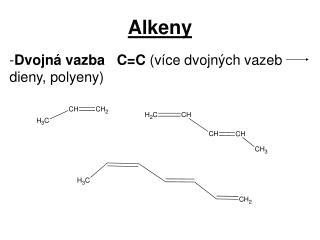 Alkeny