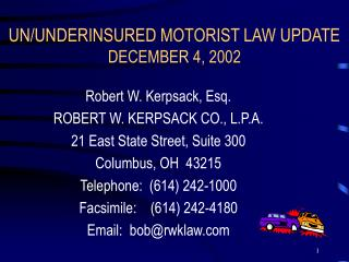 UN/UNDERINSURED MOTORIST LAW UPDATE DECEMBER 4, 2002
