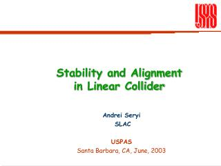 Stability and Alignment  in Linear Collider