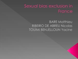 Sexual bias exclusion in France