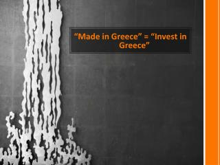 """Made in Greece"" = ""Invest in Greece"""