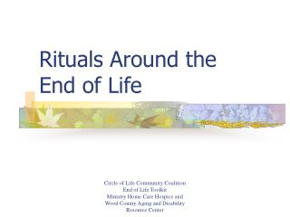Rituals Around the  End of Life