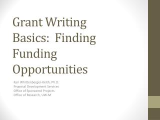 Grant Writing Basics:  Finding Funding Opportunities