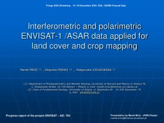 Interferometric and polarimetric ENVISAT-1 /ASAR data applied for land cover and crop mapping