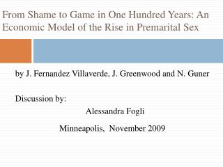 From Shame to Game in One Hundred Years: An Economic Model of the Rise in Premarital Sex