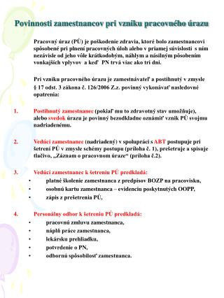 Povinnosti zamestnancov pri vzniku pracovného úrazu