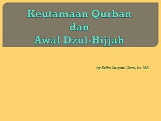 Keutamaan Qurban dan Awal Dzul-Hijjah