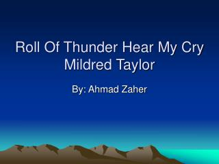 Roll Of Thunder Hear My Cry Mildred Taylor