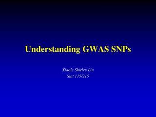 Understanding GWAS SNPs