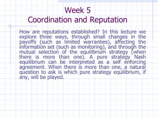 Week 5 Coordination and Reputation