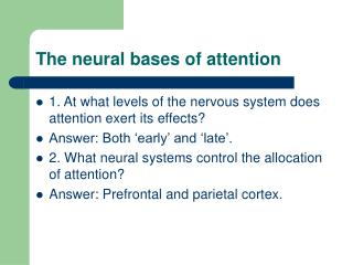 The neural bases of attention