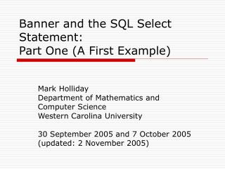 Banner and the SQL Select Statement:  Part One (A First Example)
