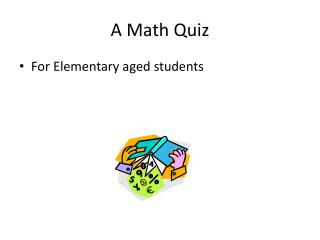 A Math Quiz