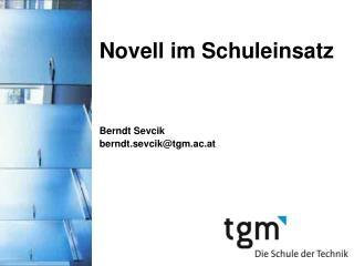 Novell im Schuleinsatz