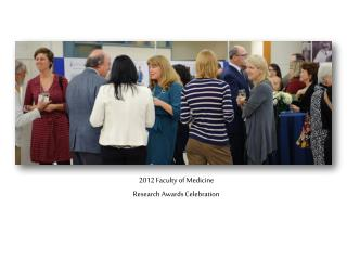 2012 Faculty of Medicine Research Awards Celebration