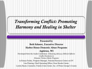 Transforming Conflict: Promoting Harmony and Healing in Shelter