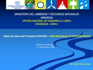 MINISTERIO DEL AMBIENTE Y RECURSOS NATURALES (MARENA) OFICINA NACIONAL DE DESARROLLO LIMPIO
